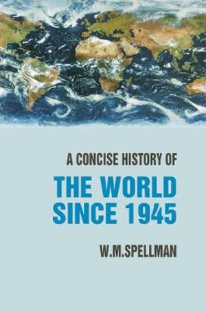 Cover of A Concise History of the World Since 1945