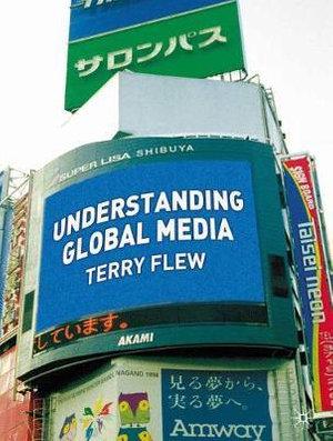 Cover of Understanding Global Media