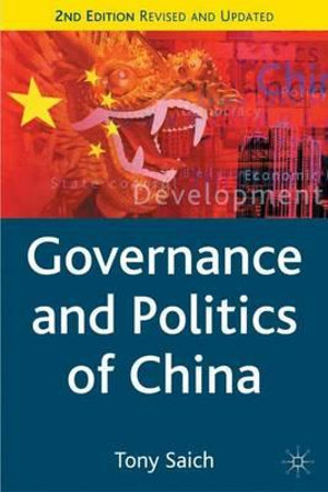 Cover of Governance and Politics of China, Second Edition
