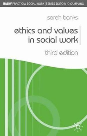Cover of Ethics and Values in Social Work