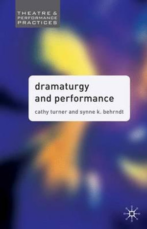 Cover of Dramaturgy and Performance