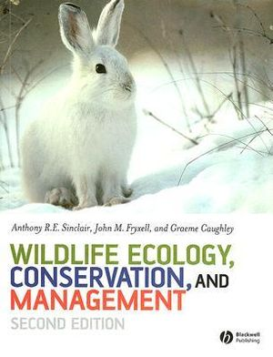 Cover of Wildlife Ecology, Conservation and Management 2E