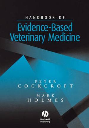 Cover of Handbook of Evidence-Based Veterinary Medicine
