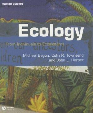 Cover of Ecology - From Individuals to Ecosystems 4E
