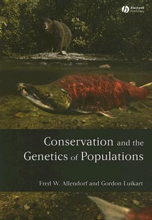 Cover of Conservation and the Genetics of Populations