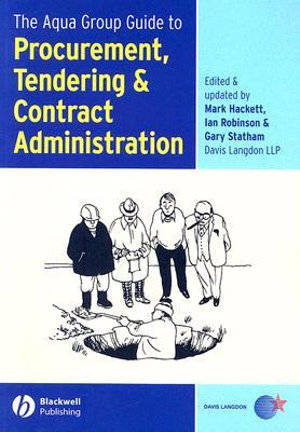 Cover of The Aqua Group Guide to Procurement, Tendering & Contract Administration