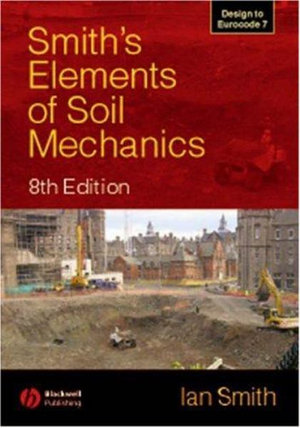 Cover of Smith's Elements of Soil Mechanics 8E