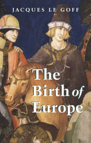 Cover of The Birth of Europe