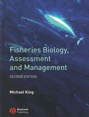 Cover of Fisheries biology, assessment and management