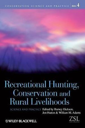 Cover of Recreational Hunting, Conservation and Rural Livelihoods