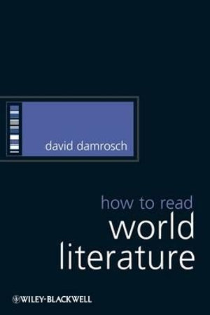 Cover of How to Read World Literature