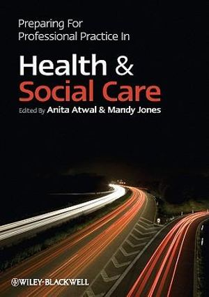 Cover of Preparing for Professional Practice in Health and Social Care
