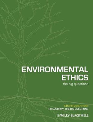 Cover of Environmental Ethics - the Big Questions