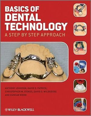Cover of Basics of Dental Technology - a Step By Step      Approach