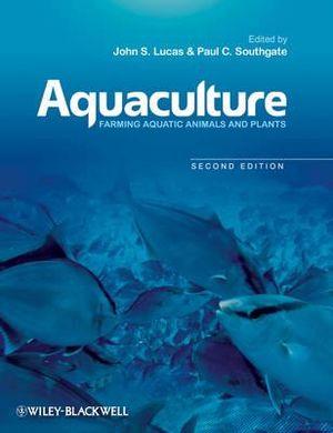 Cover of Aquaculture - Farming Aquatic Animals and Plants  2E