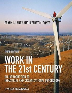 Cover of Work in the 21st Century - an Introduction to     Industrial and Organizational Psychology 3E