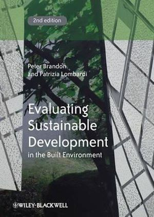 Cover of Evaluating Sustainable Development in the Built Environment