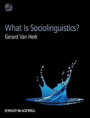 Cover of What Is Sociolinguistics