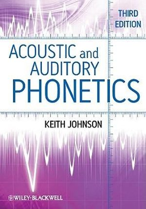 Cover of Acoustic and Auditory Phonetics