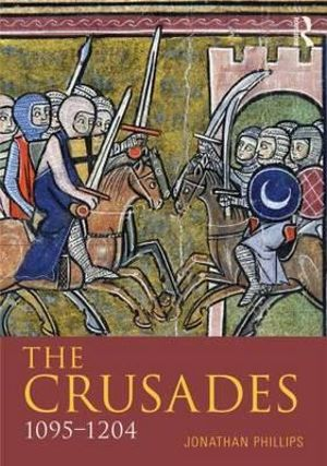 Cover of The Crusades, 1095-1204