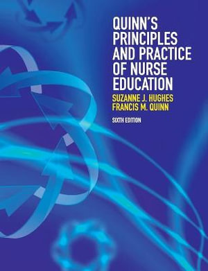 Cover of Quinn's Principles and Practice of Nurse Education
