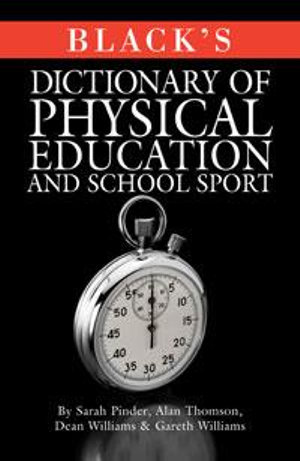 Cover of Black's Dictionary of Physical Education and School Sport