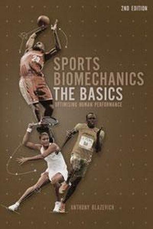 Cover of Sports Biomechanics 2nd Edition The basics: optimising human performance