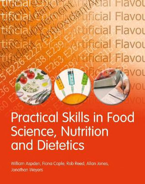 Cover of Practical Skills in Food Science, Nutrition and Dietetics
