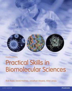 Cover of Practical Skills in Biomolecular Sciences