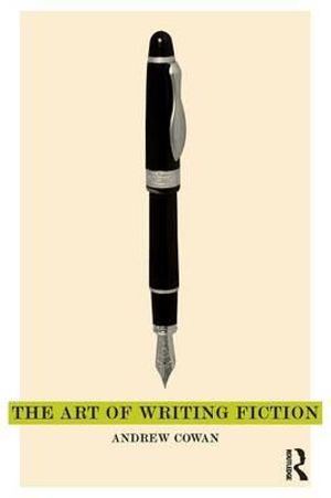 Cover of The Art of Writing Fiction