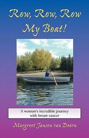 Row, Row, Row My Boat! - Margreet Jansen Van Doorn