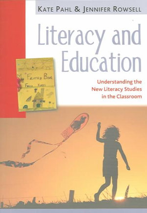Cover of Literacy and Education: Understanding the New Literacy Studies in the Classroom (Hardback at Paperback Price)