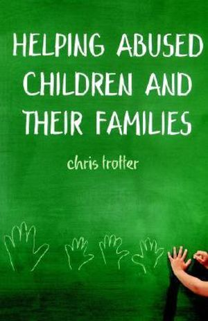 Cover of Helping Abused Children and Their Families