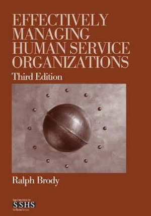 Cover of Effectively managing human service organizations