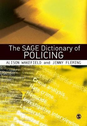 Cover of The SAGE Dictionary of Policing