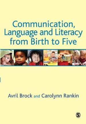Cover of Communication, Language and Literacy from Birth to Five