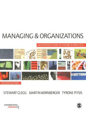 Cover of Managing and Organizations: An Introduction to Theory and Practice 2ed
