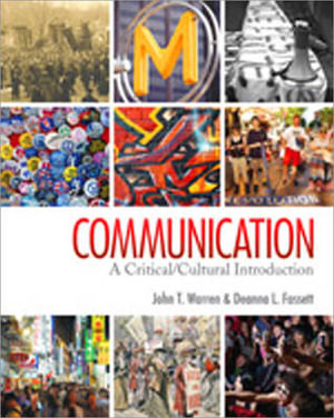 Cover of Communication: A Critical/Cultural Introduction