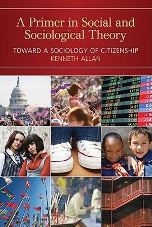 Cover of A Primer in Social and Sociological Theory
