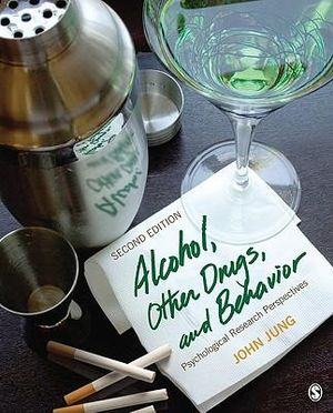 Cover of Alcohol, Other Drugs, and Behavior