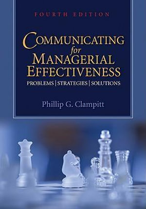 Cover of Communicating for Managerial Effectiveness: Problems, Strategies, Solutions 4ed