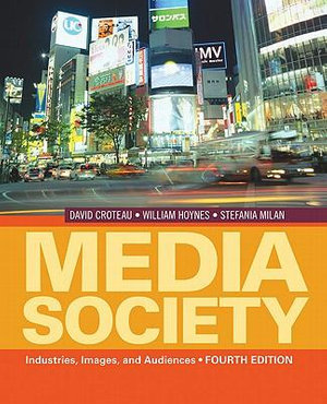 Cover of Media/Society: Industries, Images, and Audiences 4ed