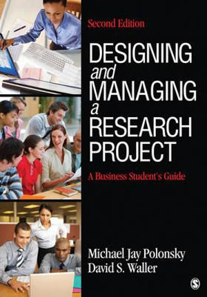 Cover of Designing and Managing a Research Project: A Business Student's Guide 2ed