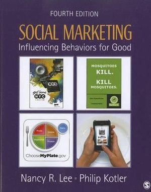 Cover of Social Marketing: Influencing Behaviors for Good 4ed