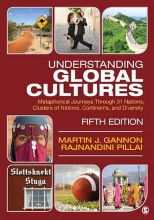 Cover of Understanding Global Cultures: Metaphorical Journeys Through 31 Nations, Clusters of Nations, Continents, and Diversity