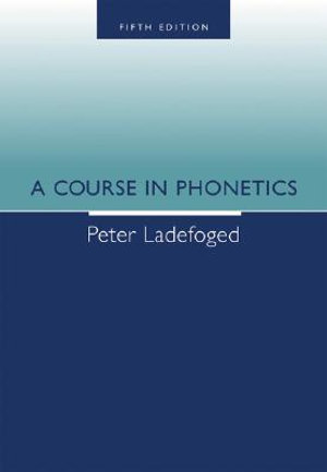 Cover of A Course In Phonetics