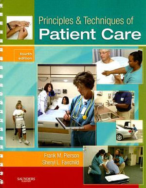 Cover of Principles and techniques of patient care