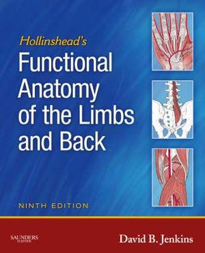 Cover of Hollinshead's Functional Anatomy of the Limbs and Back 9E