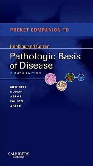 Cover of Pocket Companion  Robbins Cotran Pathologic Basis of Disease 8e