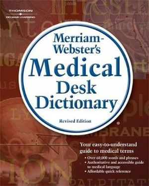 Cover of Merriam-Webster's Medical Desk Dictionary, Revised Edition